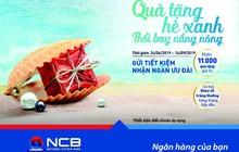NCB khuyến mại tới hơn 2 tỷ đồng cho khách gửi tiết kiệm và mở thẻ tín dụng