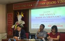 Câu chuyện Made in Việt Nam: Quan trọng nhất vẫn là chất lượng hàng hóa