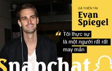 """Chuyện khởi nghiệp táo bạo của """"gã điên thiên tài"""" Evan Spiegel: Thiếu gia """"vượt sướng"""" dựng cơ nghiệp tỷ đô, cạnh tranh với cả Facebook"""