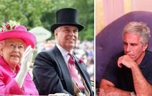 Hoàng gia Anh lao đao, dính bê bối chưa từng thấy khi con trai thứ hai của Nữ hoàng dính líu tới tỷ phú ấu dâm Mỹ