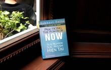 Trải nghiệm sức mạnh hiện tại: Cách để tận hưởng cuộc sống và hóa giải những nỗi đau