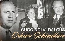 Nguyên mẫu phim Bản danh sách của Schindler: Từ thành viên phát xít Đức đến vị anh hùng dùng cả sản nghiệp để giải cứu 1200 người Do Thái khỏi trại tập trung