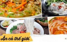 """Thế giới các loại sợi của ẩm thực Việt """"đồ sộ"""" và đáng tự hào như thế nào, xem đây là biết"""