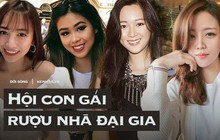 Những ái nữ Việt sinh ra đã ở vạch đích: người xinh đẹp nức tiếng, người sớm hưởng gen kinh doanh cực mạnh
