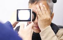 40 tuổi trở đi cần cảnh giác với căn bệnh âm thầm gây teo mắt, cướp đi thị lực