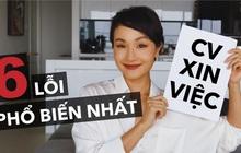 Vlogger Giang Ơi chỉ ra 6 lỗi sai phổ biến nhất khi viết CV xin việc, ai cũng nên xem để khỏi thất nghiệp dài dài