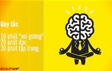 """Áp dụng quy tắc 10 phút """"soi gương"""", 20 phút đọc, 30 phút tập trung để khai phá """"thiên tài"""" đang tiềm ẩn bên trong bạn"""