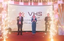 Chính thức ra mắt thương hiệu VHS Group