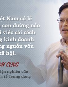 TS. Nguyễn Đình Cung: Nhiều tư lệnh ngành sẽ có thể cải cách nhờ áp lực từ quyết định chưa từng có của Bộ Công thương