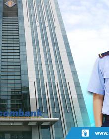 Sacombank tuyển dụng 282 nhân viên bảo vệ và 47 nhân viên giám sát kho