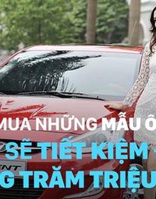 Nếu mua những mẫu ô tô này, bạn sẽ tiết kiệm được hàng trăm triệu đồng
