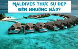 """Video: Mê mẩn trước vẻ đẹp của Maldives - """"thiên đường có thực"""" nơi hạ giới"""