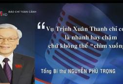 """Phát ngôn ấn tượng trong tuần: Vụ Trịnh Xuân Thanh không thể """"chìm xuồng"""""""
