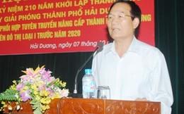 Bí thư Thành ủy Hải Dương rút đơn xin từ chức