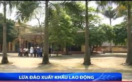 Thủ đoạn lừa đảo xuất khẩu lao động tại Phú Thọ