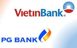 """Sáp nhập PGBank, Vietinbank muốn """"xin ưu đãi"""" những gì từ NHNN?"""