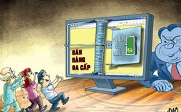 Gia tăng lừa đảo kinh doanh đa cấp trong sinh viên
