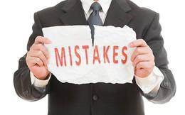 Nếu là nhà đầu tư chứng khoán, chắc hẳn bạn đã từng mắc phải một trong những sai lầm này