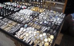 """Siêu lợi nhuận """"mua 100 nghìn, bán giá 4 triệu"""" từ buôn bán đồng hồ giả"""