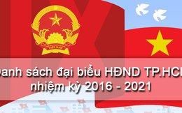 105 đại biểu HĐND TP.HCM nhiệm kỳ 2016-2021