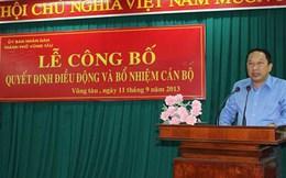 Nguyên Chủ tịch TP Vũng Tàu vừa bị khởi tố vẫn đi làm bình thường