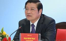 Ông Phan Đình Trạc làm Trưởng Ban Nội chính Trung ương