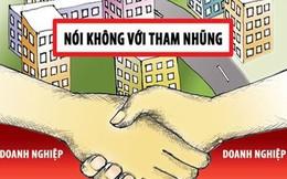 Dự thảo luật phòng chống tham nhũng khiến nhiều chủ DN e ngại