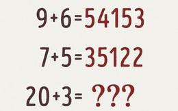 Nếu bạn giải được bài toán này, bạn thực sự là thiên tài đấy!