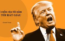 Tỷ phú Donald Trump chính là Tổng thống giàu có nhất trong lịch sử nước Mỹ