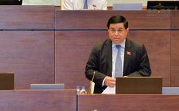 Nội dung chất vấn Bộ trưởng Bộ KHĐT  Nguyễn Chí Dũng