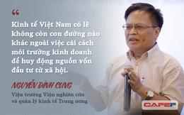 """TS. Nguyễn Đình Cung: Thay đổi tư duy từ tiền kiểm sang hậu kiểm thì các giấy phép con sẽ không """"tái mọc"""""""