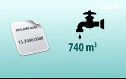 Nhận hoá đơn 13,7 triệu đồng vì quên khoá vòi nước 1 tháng