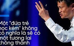 """3 triết lý """"vàng"""" của tỷ phú tài ba Jack Ma mà bố mẹ có thể áp dụng để dạy con"""