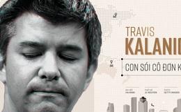 Travis Kalanick: Con sói cô đơn kiệt sức