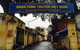 Bộ Văn hóa đề nghị dừng đấu giá tài sản Hãng phim truyện Việt Nam