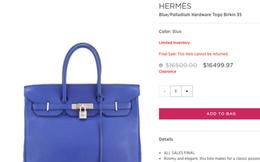 Lần đầu tiên túi Hermes Birkin và Kelly được bán giảm giá, mà lại còn giảm hẳn 0.03 USD!