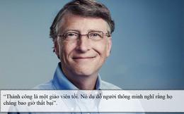 8 câu nói truyền lửa thành công từ tỷ phú giàu bậc nhất thế giới Bill Gates
