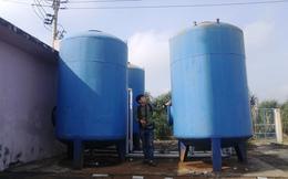 Công trình cấp nước tiền tỷ dân không dám dùng