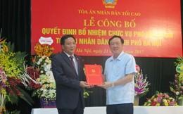 Bổ nhiệm Phó Chánh án mới cho Tòa án Hà Nội
