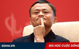 Jack Ma nói về cái giá của sự trưởng thành: Ngẫm vào bất cứ ai cũng thấy đúng!