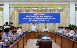 Quy hoạch vùng TPHCM mở rộng ra 8 tỉnh, chiếm 21% dân số cả nước