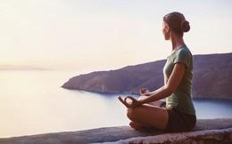 Áp dụng hiệu quả 6 bí quyết tập thiền này vào cuộc sống sẽ giúp cải thiện cả sức khỏe tinh thần và thể chất của bạn