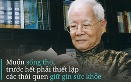 Quốc y Đại sư sống khỏe mạnh đến 101 tuổi chia sẻ cách dưỡng sinh rất đáng để tham khảo