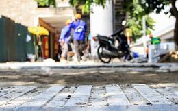 Vỉa hè lát đá trăm tỷ bong tróc sau 1 năm sử dụng là do thi công ẩu