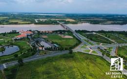 BĐS vùng đô thị TP.HCM mở rộng: Đồng Nai quay cuồng trong cơn sốt đất vì sân bay và cầu Cát Lái