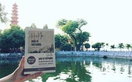 Hà Nội quán xá, phố phường: Một góc nhìn khác về những điều bình dị ở thủ đô ngàn năm thăng trầm