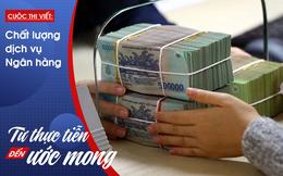 Tiếp cận vốn ngân hàng chưa bao giờ dễ đến thế!