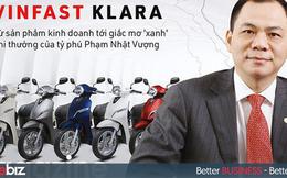 VinFast Klara: Từ sản phẩm kinh doanh tới giấc mơ xanh phi thường của tỷ phú Phạm Nhật Vượng