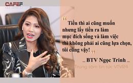 """Được hỏi đi làm ở VTV nhưng không nhảy việc vì chẳng cần tiền, chỉ cần """"oai"""", câu trả lời của BTV Ngọc Trinh khiến số đông bất ngờ!"""
