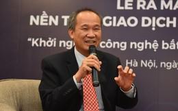 """Ông Dương Công Minh kể về tuổi trẻ khởi nghiệp bất động sản, """"gan to"""" mới làm giàu được"""